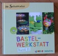 Bastel-Werkstatt Band II / JAKO-O (Die Sachenmacher) mit CD