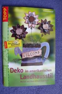 Deko im amerikanischen Landhausstil / Gieshoff (Topp - 2004)