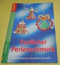 Festlicher Perlenschmuck (Martha Gluch) / Topp - 2007