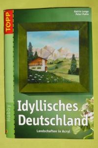 Idyllisches Deutschland / K. Lange & P. Pohle (Topp - 2007)