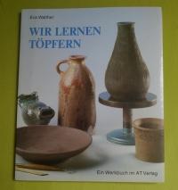 Wir lernen Töpfern / Walther (AT 1993)