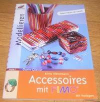 Accessoires mit FIMO / Silvia Hintermann (Christophorus - 2007)