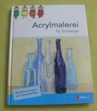 Acrylmalerei für Einsteiger / tandem 2012