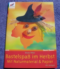 Bastelspaß im Herbst / U. Ritter (Christophorus 2004)