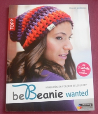 be Beanie wanted / Frauke Kiedaisch (Topp - 2012)