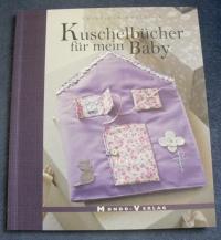 Kuschelbücher für mein Baby (Mondo - 2009)