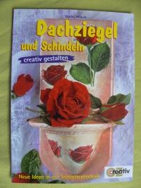 Dachziegel und Schindeln / Uschi Wieck (OZ - 2004)