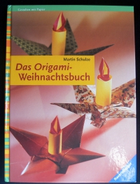 Das Origami-Weihnachtsbuch / Martin Schulze (Ravensburger - 2002)