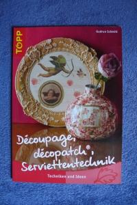 Découpage, décopatch, Serviettentechnik / Schmitt (Topp - 2007)