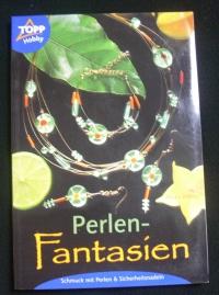 Perlen-Fantasien / Heike Delhez (Topp - 2001)