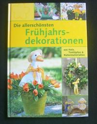 Die allerschönsten Frühjahrsdekorationen (topp - 2005)