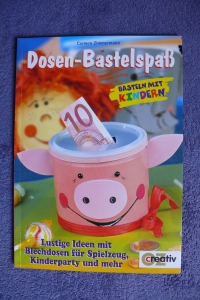 Dosen-Bastelspaß / Carmen Zimmermann (OZ - 2004)