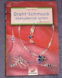 Draht-Schmuck / Ingrid Moras (Christophorus - 2002)