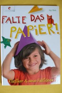 Falte das Papier! / Hajo Blank (Christophorus - 2014)