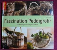 Faszination Peddigrohr / Antje Hövel (Topp - 2009)