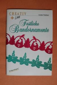 Festliche Bandornamente / A. Täubner (Creativ Line - 1996)