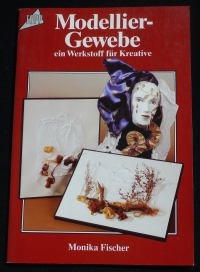 Modellier-Gewebe / Monika Fischer (Topp - 1991)