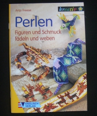 Perlen - Figuren & Schmuck fädeln & weben / Anja Freese (kreativ - 2004)