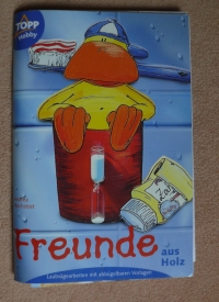 Freunde aus Holz / Hochstrat (Topp - 2003)