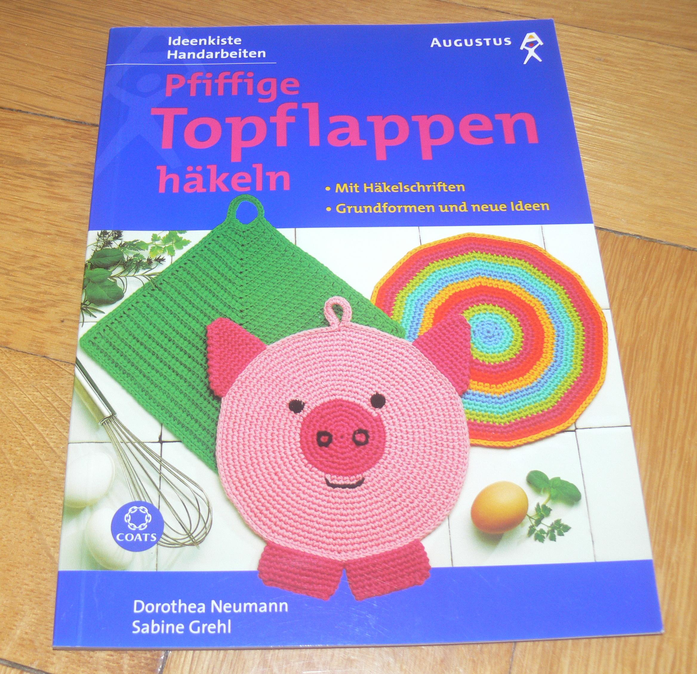 Pfiffige Topflappen Häkeln Neumann Grehl Augustus 2000