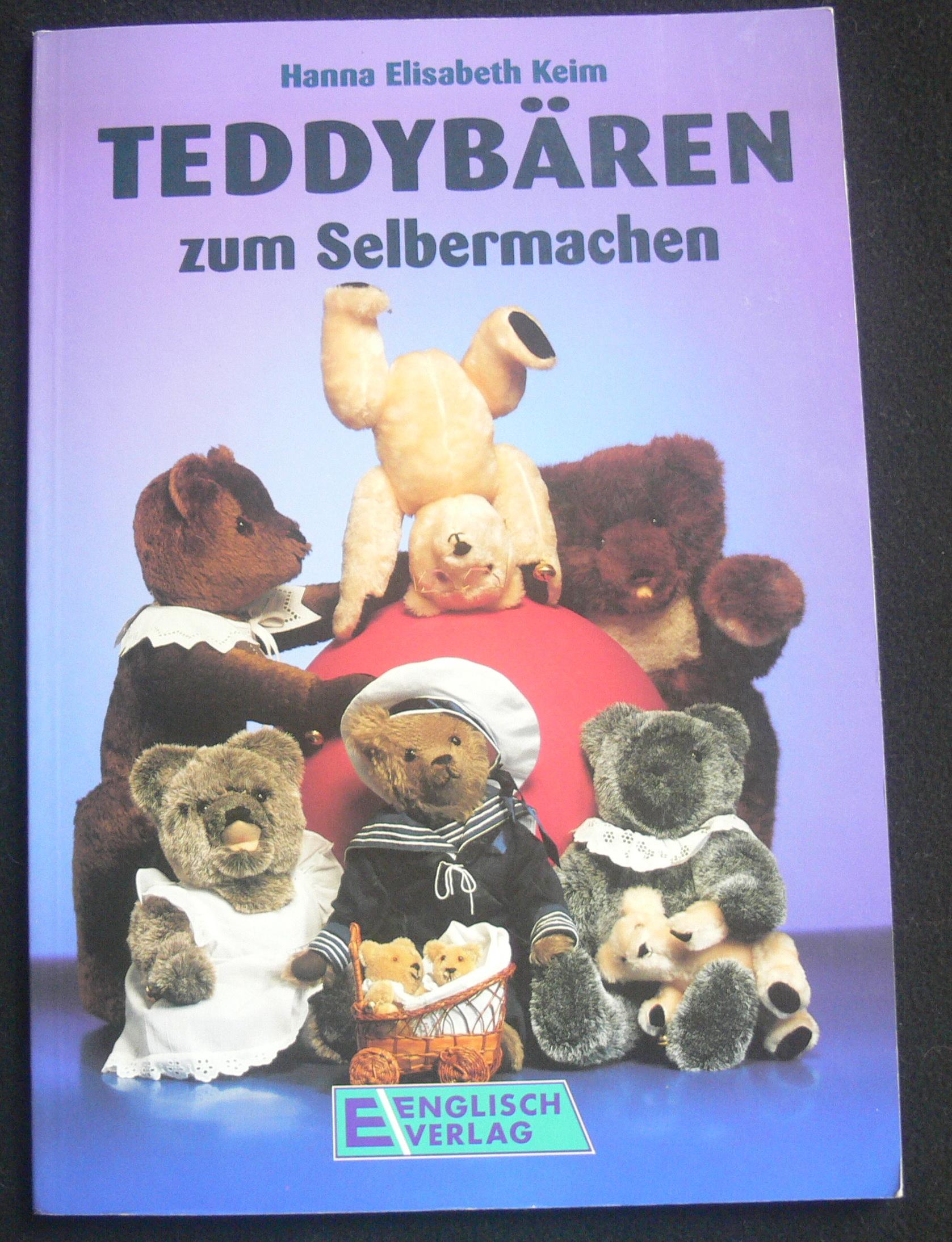 teddybären zum selbermachen / hanna elisabeth keim (english - 1994)