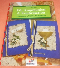 Für Kommunion & Konfirmation / Monika Fischer (Christophorus 2000)