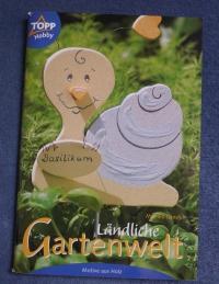 Ländliche Gartenwelt / Monika Gänsler (Topp - 2002)