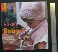 Häkeln für das Baby / Daykin (Topp 2008)