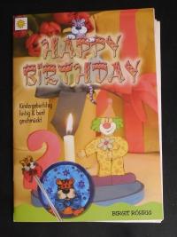 Happy Birthday / Birgit Röhrig (vielseidig - 2001)