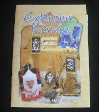 Exklusive Kerzen (Candle-Pen) / Härtl  (Bücherzauber - 2001)