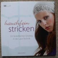 hauchfein stricken / Katharina Ritter (OZCreativ 2011)