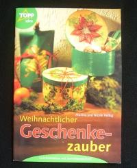 Weihnachtlicher Geschenkezauber / Helbig  (topp - 2001)