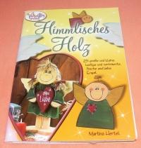 Himmlisches Holz / Martina Hertel (Vielseidig - 2004)