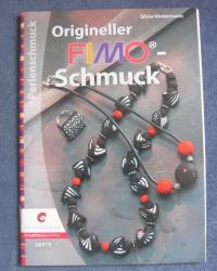 Origineller Fimo-Schmuck / Silvia Hintermann (Christophorus - 2009)