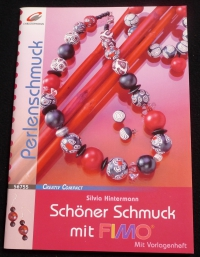 Schöner Schmuck mit Fimo / Silvia Hintermann (Christophorus - 2005)