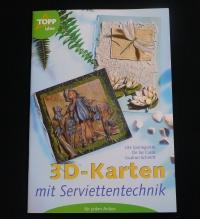 3D-Karten mit Serviettentechnik (Topp - 2002)