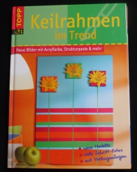 Keilrahmen im Trend (Topp - 2005)