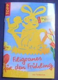 Filigranes für den Frühling / Angelika Kipp(Topp - 2003)