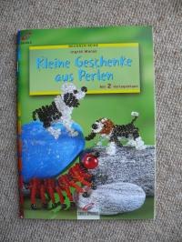 Kleine Geschenke aus Perlen / I. Moras (Christophorus 2000)