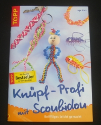 Knüpf-Profi mit Scoubidou / Inge Walz (topp - 2004)