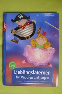 Lieblingslaternen für Mädchen und Jungen (Pedevilla) / Topp 2009