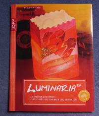 Luminaria™ / Claudia Heinen (Topp 2010)