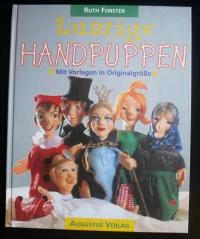 Lustige Handpuppen / Ruth Forster (Augustus - 1998)