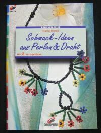 Schmuck-Ideen aus Perlen & Draht / Ingrid Moras (Christophorus - 2000)