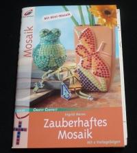 Zauberhaftes Mosaik / Ingrid Moras (Christophorus - 2005)
