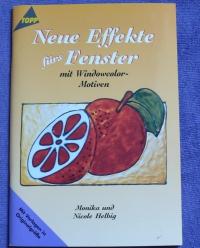 Neue Effekte fürs Fenster / Heilbig (Topp - 1999)