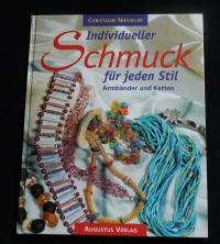 Individueller Schmuck für jeden Stil / Chr. Niesseler (Augustus - 1999)