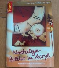 Nostalgie - Bilder in Acryl (Topp - 2007)