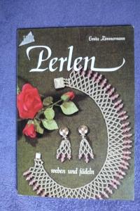 Perlen weben und fädeln / E. Zimmermann (Topp - 1982)