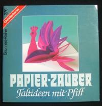 Papier-Zauber / Ursula Ritter (Christophorus - 1988)